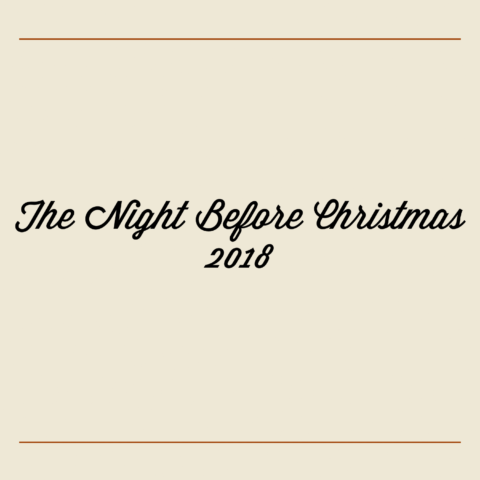 The Night Before Christmas 2018