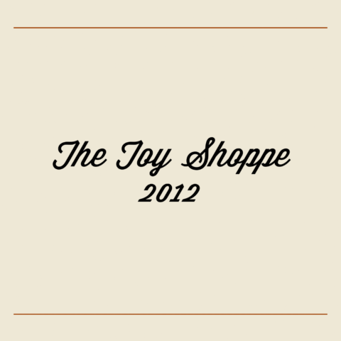 The Toy Shoppe 2012